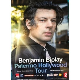 Benjamin BIOLAY - Palermo Hollywood Tour - 80x120cm - AFFICHE / POSTER envoi en tube