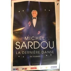 Michel SARDOU - La dernière Danse - 40x60cm - AFFICHE / POSTER envoi en tube