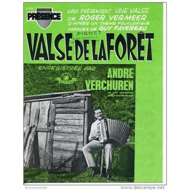 VALSE DE LA FORÊT - VALSE - ROGER VERMEER - PAROLES GUY FAVEREAU - ENREGISTREE PAR ANDRE VERCHUREN