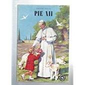 Pie Xii - N°48 De La Collection Belles Histoires Et Belles Vies   de geneviève veuillot  Format Broché
