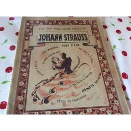 Les nuits plus jolies valses de Johann Strauss pour piano