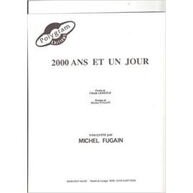 2000 ANS ET UN JOUR Chant/Piano feuillet [Partition] by Michel FUGAIN
