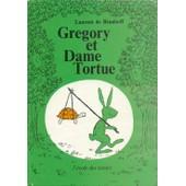 Gregory Et Dame Tortue de Laurent De Brunhoff