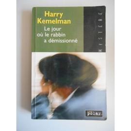 Le jour où le rabbin a démissionné - Harry Kemelman