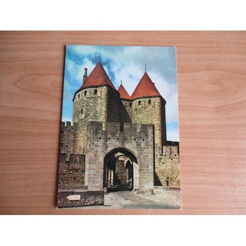 Cpm cité de carcassonne 11.les tours et la porte narbonnaise avec le pont <strong>levis</strong> entrée de la cité de carcassonne.