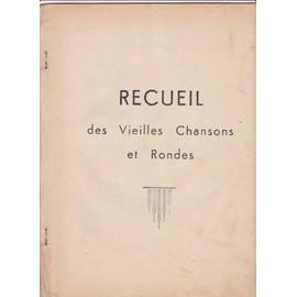 RECUEIL DE VIELLES CHANSONS ET RONDES