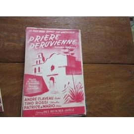 priere peruvienne (( andre claveau ; tino rossi patrice mario