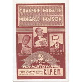 CRANERIE MUSETTE + PEDIGREE MAISON - VALSES MUSETTE ACCORDEON OU PIANO