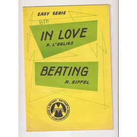 IN LOVE + BEATING - EASY SERIES - PARTITION POUR TOUS INSTRUMENTS D'ORCHESTRE