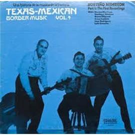 LP Texas-Mexican Border Music vol.4 norteno acordeon part 1 : the first recordings USA