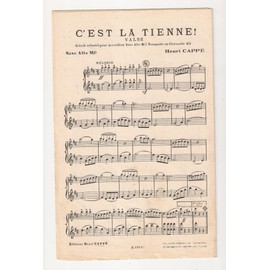 HENRI CAPPÉ: 2 VALSES: REINE DES ONDES + C'EST LA TIENNE - PARTITIONS PIANO ET ACCORDÉON, TROMPETTE ET CLARINETTE, SAXO ALTO