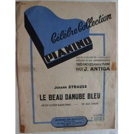 Strauss - Le beau Danube Bleu - Collection Pianino