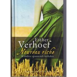 Nouveau riche & andere spannende verhalen - Esther Verhoef