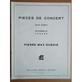 """Partition """" PIECES DE CONCERT """" pour Piano (RITOURNELLE & AUBADE) DUBOIS"""
