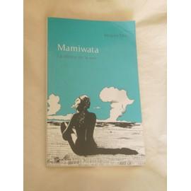 Mamiwata, la déesse de la mer - Jacques Dor