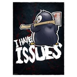 Psycho Penguin Mini Poster 32 x 44 cm I Have Issues Plastifié