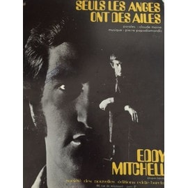 Partition Eddy Mitchell Seuls les anges ont des ailes