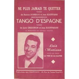 double partition LUIS MARIANO ne plus jamais te quitter / tango d'Espagne