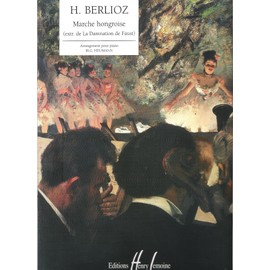 H. Berlioz : Arrangement Marche hongroise