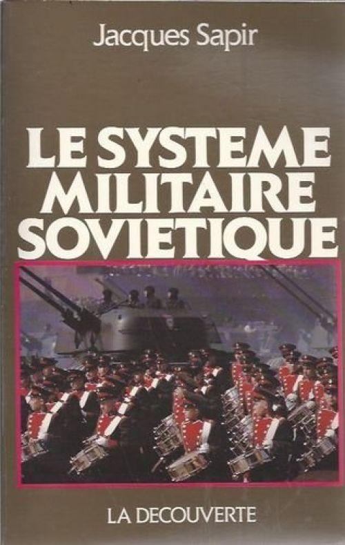 Le système militaire soviétique