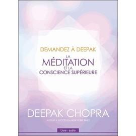La Méditation Et La Conscience Supérieure - (1cd Audio) - Chopra Deepak