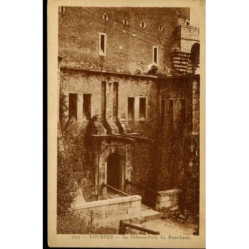 Carte postale de lourdes hautes pyrénées le château fort le pont <strong>levis</strong>