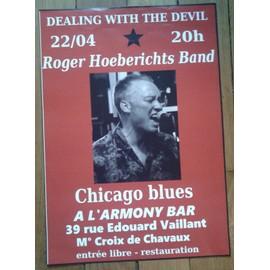 "Affiche Poster Roger Hoeberichts Band ""Dealing with the Devil"" Chicago Blues 22/04 format A3 (29,7/42cm)"