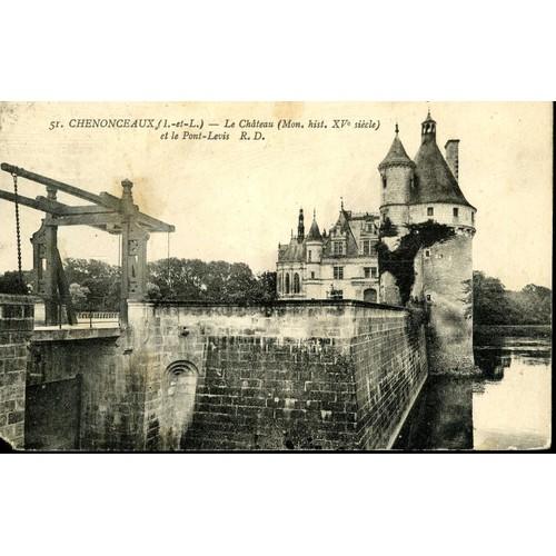 Carte postale de chenonceaux loir et cher le château et le pont <strong>levis</strong>