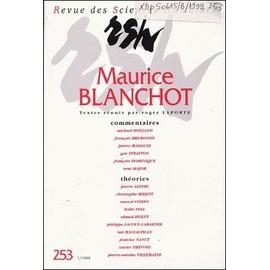 Revue Des Sciences Humaines N° 253/1991 - Maurice Blanchot - Roger Laporte