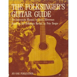 Jerry Silvermann Pete Seeger The folksingers guitar guide