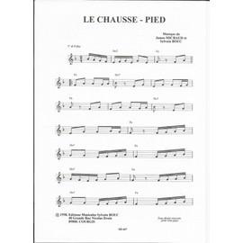 Le Chausse-Pied (Polka) + Un P'tit verre de Pineau des Charentes (Marche)