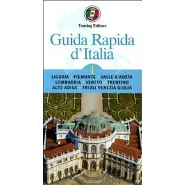 Guida Rapida d'Italia Volume 1 Liguria, Piemonte, Valle .... - Xxx
