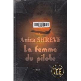 La femme du pilote (gros caractères) - Anita Shreve