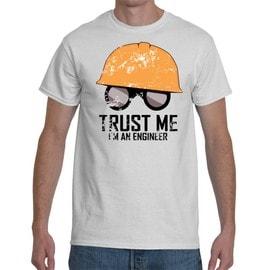T-shirt Trust me I'm an Engineer