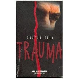 Trauma - Sharon Sala