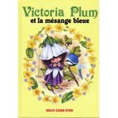 Victoria Plum Et La M�sange Bleue de Angela Rippon