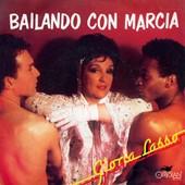 Bailando Con Marcia - Gloria Lasso