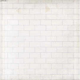 Disque Vinyle 33t : The Wall - In The Flesh, The Thin Ice, Another Brick In The Wall, The Happiest Days Of Our Lives, Another Brick In The Wall (Part 2), Mother, Goodbye Blue Skye, Empty ...