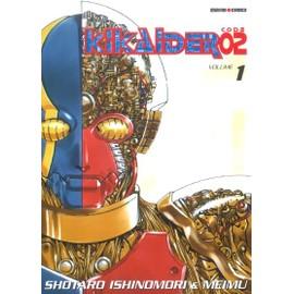 Kikaider Code 02 - Tome 1 - Ishinomori Shotarô