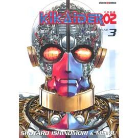 Kikaider Code 02 - Tome 3 - Ishinomori Shotarô