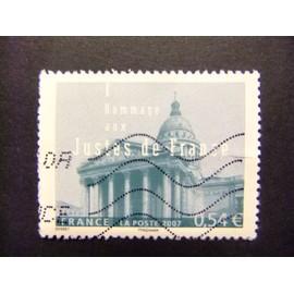 FRANCIA FRANCE 2007 Hommage Aux Justes De France (Le Panthéon) Yvert 4000 FU /22