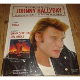 NEUF SCELLE JOHNNY HALLYDAY LIVRE ET CD L ANNEE 1982 QUELQUE PART UN AIGLE