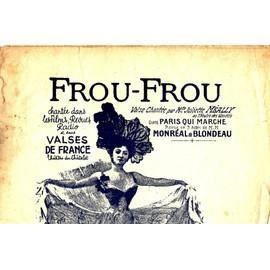 Frou-Frou. Juliette Méally. A3