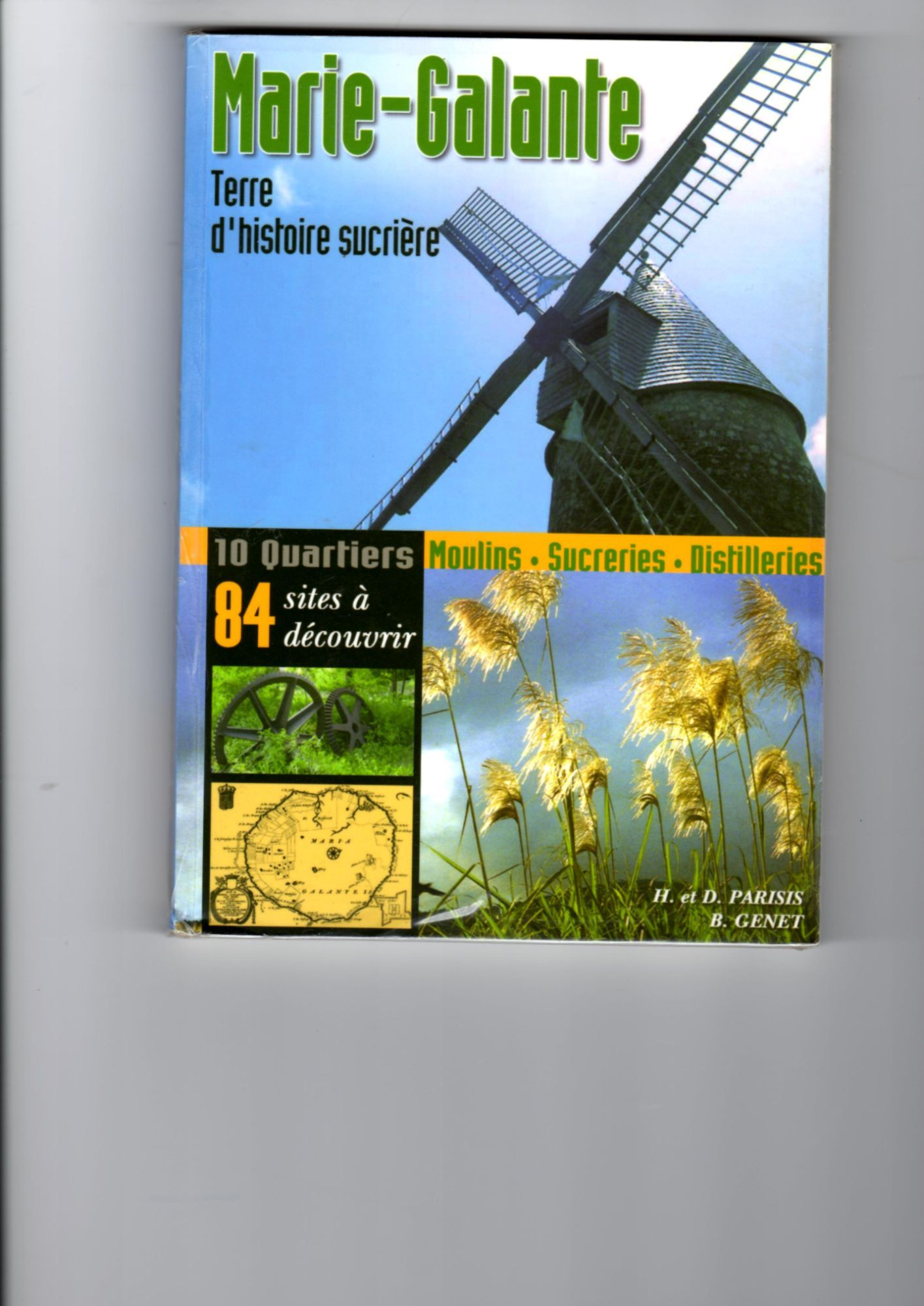 Marie-Galante - Terre d'histoire sucrière de Brigitte Genet