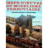 Chefs D'oeuvre Du Modelisme Ferroviaire de LAMMING, Clive