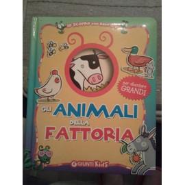 Livre sur les animaux en italien Gli animali della fattoria - Guilia Bartalozzi