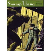 Swamp Thing Tome 1 - Racines de Alan Moore