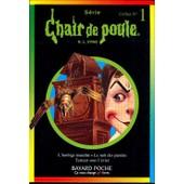Chair De Poule Coffret No 1, 3 Volumes: Volume 1, Terreur Sous L'evier - Volume 2, La Nuit Des Pantins - Volume 3, L'horloge Maudite de R-L Stine