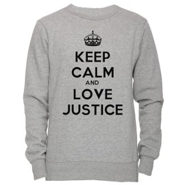 Keep Calm And Love Justice Unisexe Homme Femme Sweat-shirt Jersey Pull-over Gris Toutes Les Tailles Unisex Men's Women's Jumper Sweatshirt Pullover Grey All Sizes