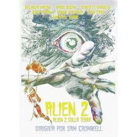Alien 2 Alien 2 Sulla Terra
